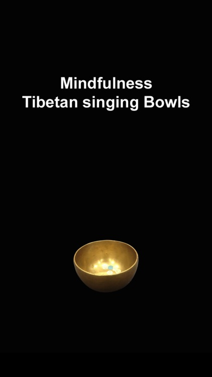 Mindfulness - Tibetan singing Bowls