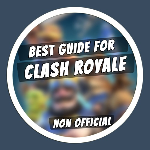 Best Guide for Clash Royale - Deck Builder & Tips