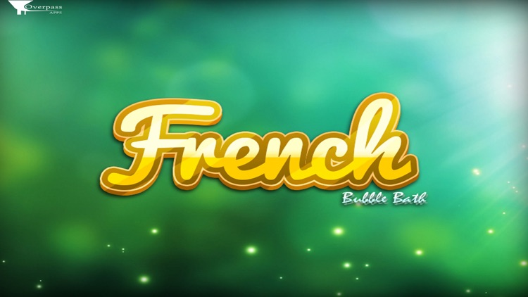 French Bubble Bath: Learn French (Full Version)