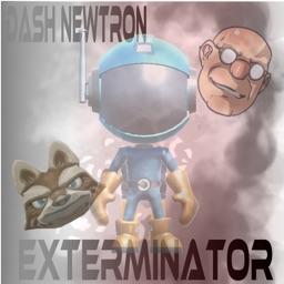 Dash The Exterminator