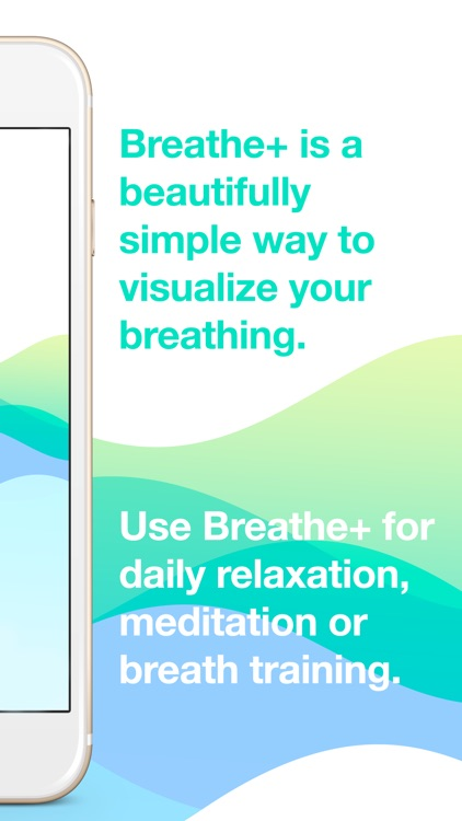 Breathe+ Relaxation and Breath Training