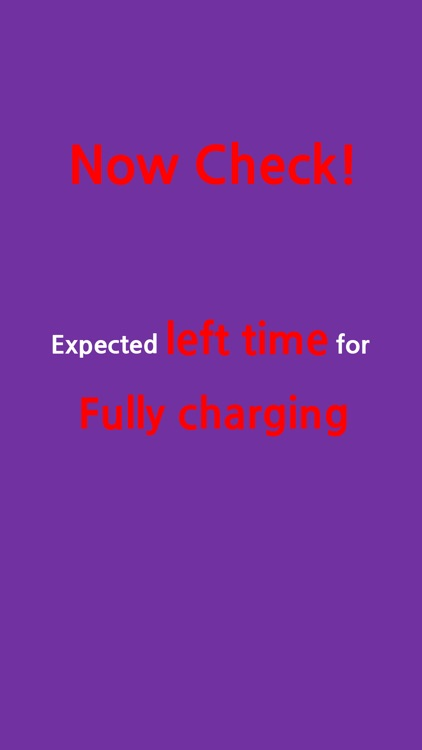 How Charged - Left time for fully charged