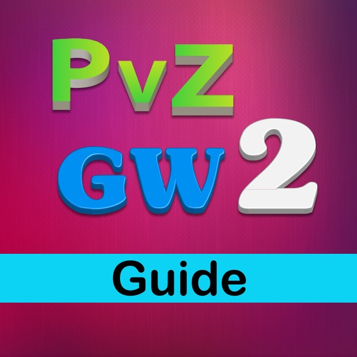 Pro Guide For Plants vs Zombies Garden Warfare 2