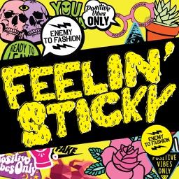 Feelin' Sticky