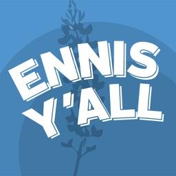 Ennis Y'all