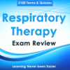 Respiratory Therapy Exam Review-Study Notes & Quiz - Tourkia CHIHI