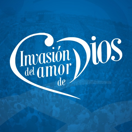 INVASIÓN DEL AMOR DE DIOS