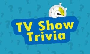 TV Show Trivia