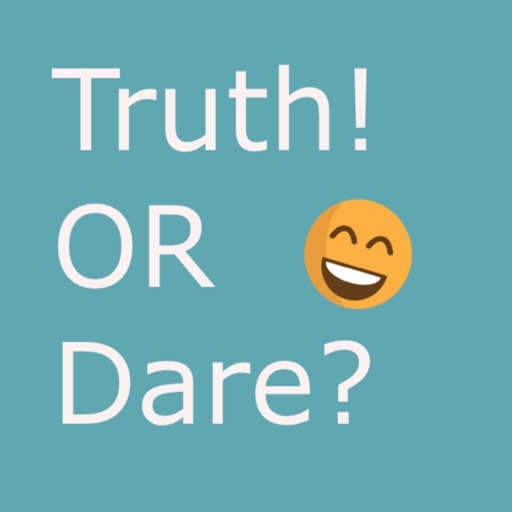 Truth! OR Dare?