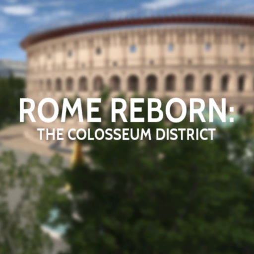Rome Reborn: The Colosseum