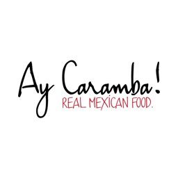 Ay Caramba Real Mexican Food