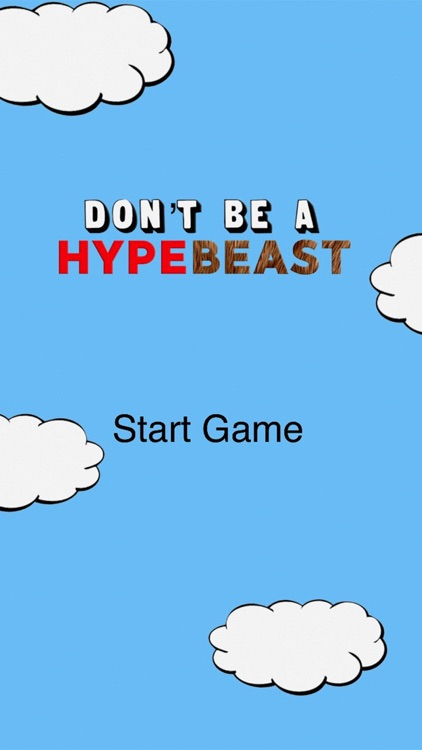 Don't Be A Hypebeast