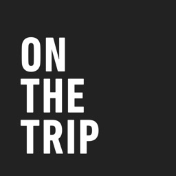 ON THE TRIP A Traveler's Guide