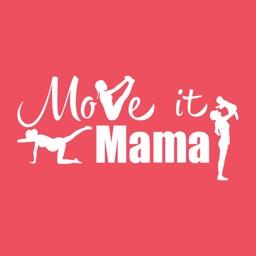 Move it Mama