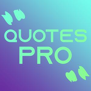 Quotes Pro+ - Entertainment app