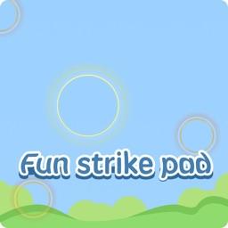 Fun Strike Pad