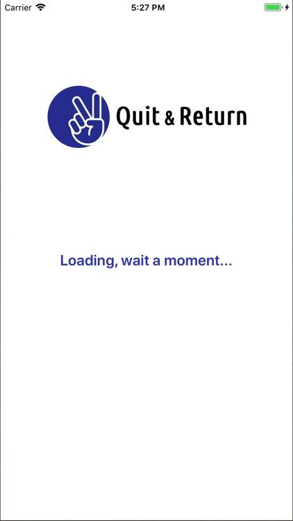 Quit & Return