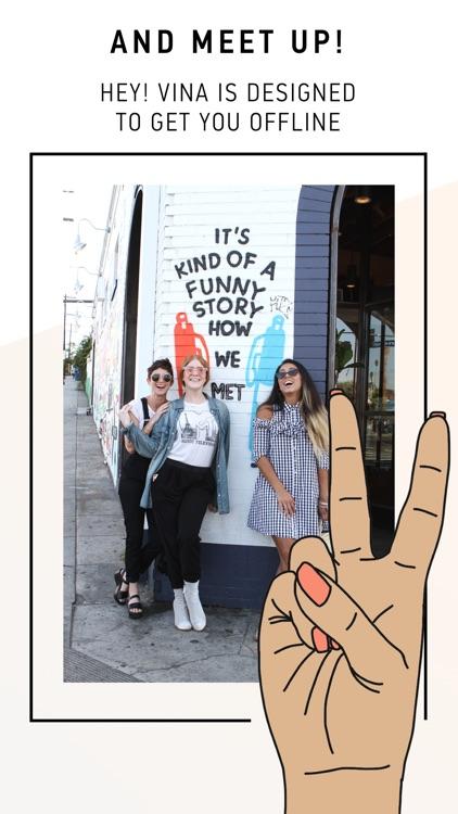 Hey! VINA - Meet New Friends screenshot-6