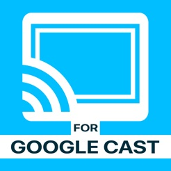 Video & TV Cast | Google Cast on the App Store