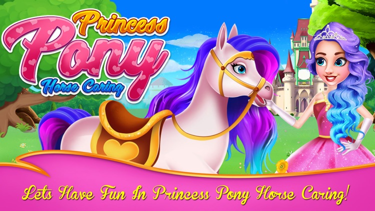 Princess Pony Horse Caring