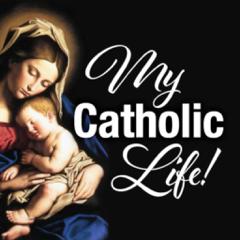 My Catholic Life!