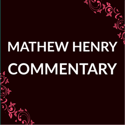 Matthew Henry Commentary ·