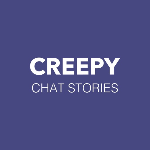 Creepy - Chat Stories