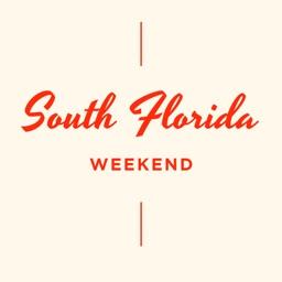 South Florida Weekend
