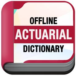 Actuarial Dictionary Offline