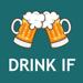 Drink If: Buzzed Drinking Game Hack Online Generator