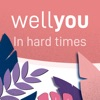 wellyou - in hard times