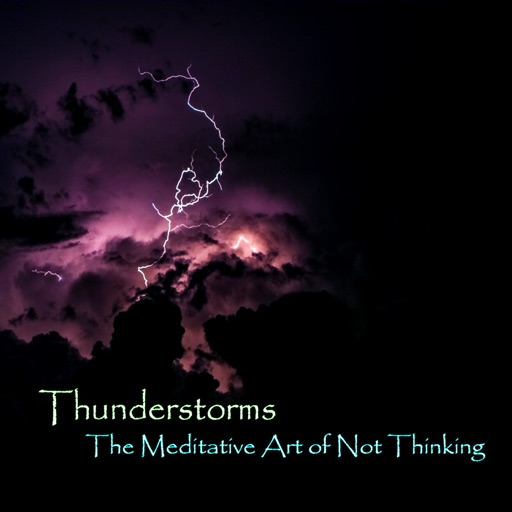 Thunderstorms Meditative