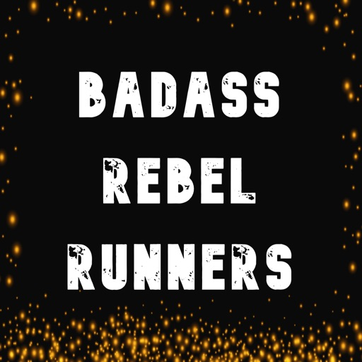 Badass Rebel Runners