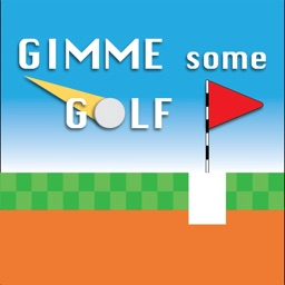 Gimme Some Golf