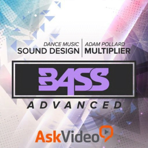 Dance Sound Design Adv. Bass