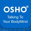 Osho Talking To Your BodyMind - iPhoneアプリ