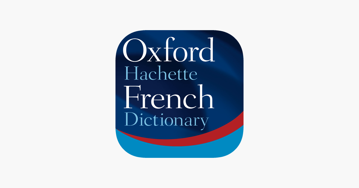 Oxford French Dictionary 2018 on the App Store