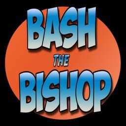 Bash The Bishop