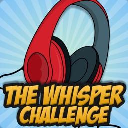 Whisper Challenge - Group Game