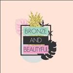 Bronze and Beautyful