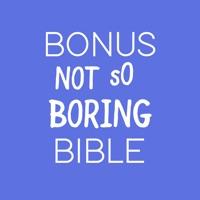 Bonus Not So Boring Bible