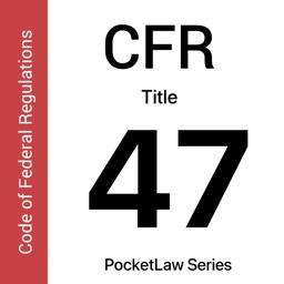 CFR 47 by PocketLaw