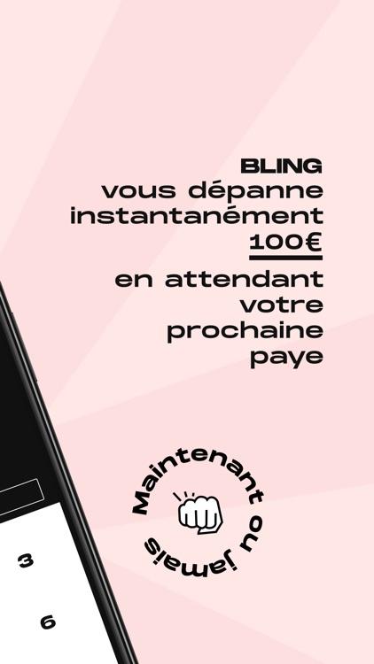 BLING - 100€ tout de suite
