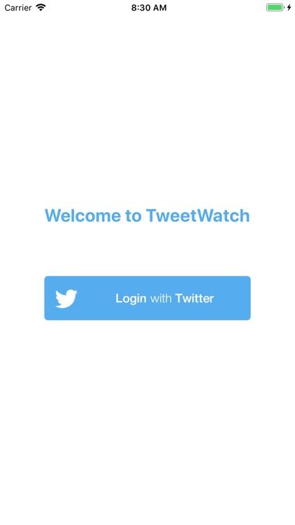 TweetWatch for Twitter