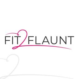 Fit-2-Flaunt