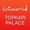 Topkapı Palace Guide