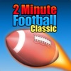 2 Minute Football Classic