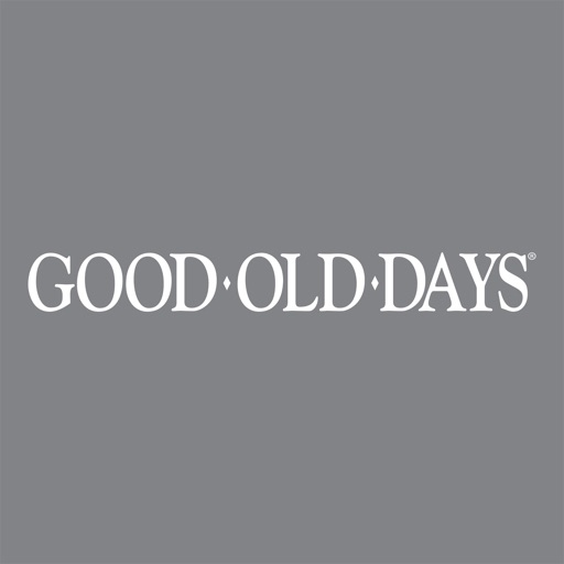 Good Old Days Magazine