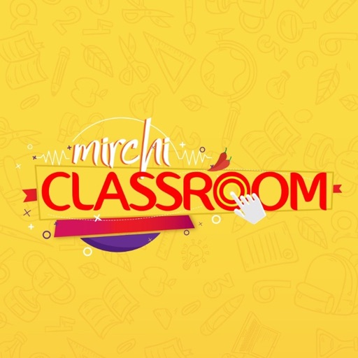 Mirchi Classroom