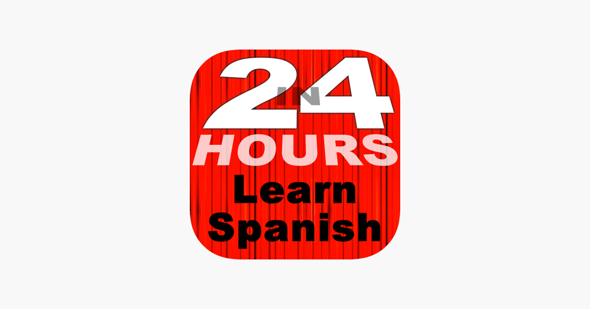 In 24 Hours Learn Spanish On The App Store